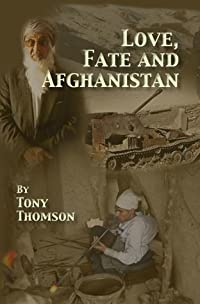 Love, Fate and Afghanistan