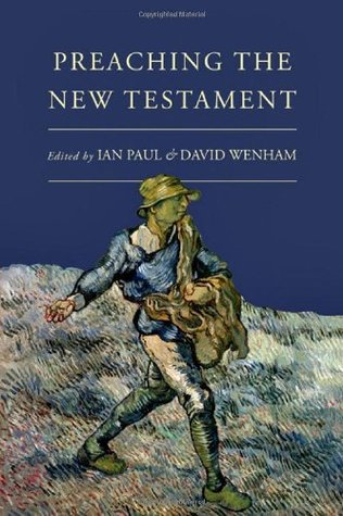 Preaching the New Testament by Ian Paul