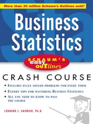 Easy Outline Of Business statistics