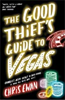 The Good Thief's Guide to Vegas (Good Thief's Guide, #3)