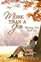 Starting Over Book One: More Than a Job