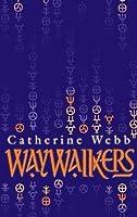 Waywalkers: Number 1 in series (Sam Linnifer)