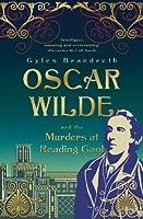 Oscar Wilde and the Murders at Reading Gaol (Oscar Wilde Mysteries 6)