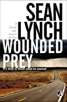 Wounded Prey (Farrell & Kearns #1)