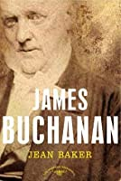 James Buchanan (The American Presidents, #15)