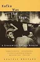 Kafka Was the Rage: A Greenwich Village Memoir (Vintage)