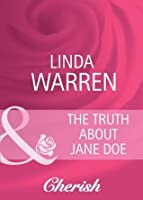The Truth About Jane Doe (Mills & Boon Cherish) (Hometown U.S.A. - Book 2)