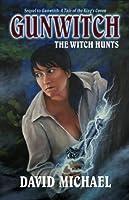 Gunwitch: The Witch Hunts (Rose Bainbridge, Gunwitch)
