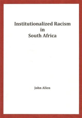 Institutionalized Racism in South Africa