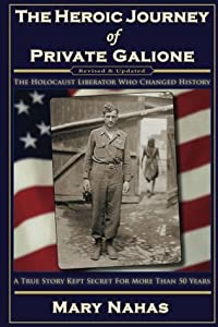 The Heroic Journey of Private Galione
