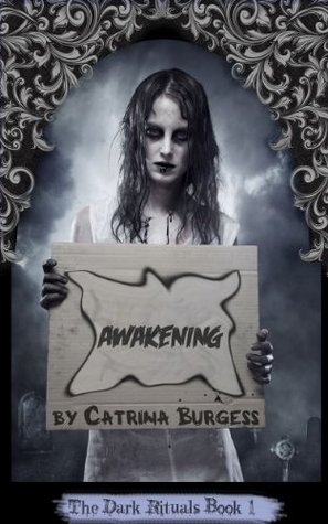 Awakening by Catrina Burgess