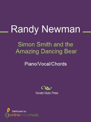 Simon Smith and the Amazing Dancing Bear  by  Randy     Newman