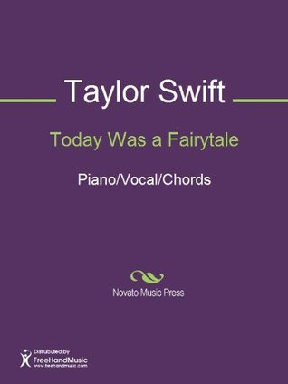 Today Was A Fairytale Sheet Music By Taylor Swift