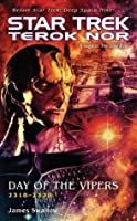 Day of the Vipers (Star Trek: Deep Space Nine: Terok Nor, #1)