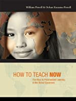 How to Teach Now: Five Keys to Personalized Learning in the Global Classroom