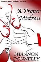 A Proper Mistress (Proper Series)
