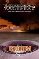 Dominion IV: Requiem