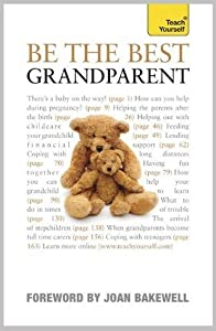 Be the Best Grandparent: Teach Yourself
