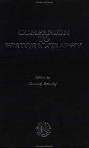Companion-to-Historiography-Routledge-Companion-Encyclopedias-