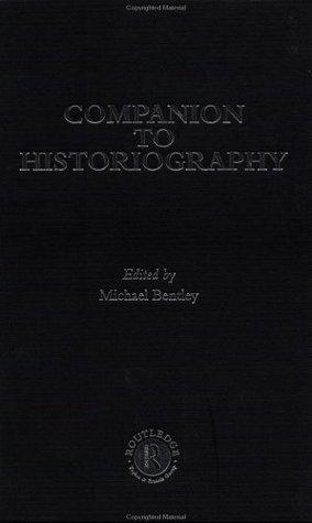 Companion-to-Historiography-Routledge-Companion-Encyclopedias-