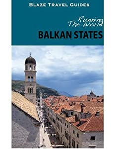 Running The World: The Balkan States
