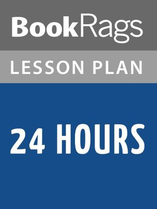 24 Hours by Greg Iles Lesson Plans