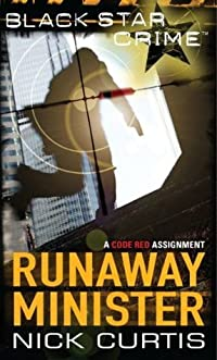 Runaway Minister (Black Star Crime)