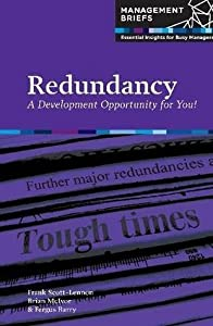 Redundancy - A Development Opportunity for You!