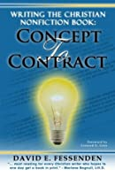 Writing the Christian Nonfiction Book: Concept to Contract