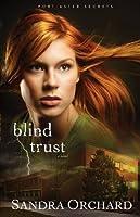 Blind Trust (Port Aster Secrets, #2)