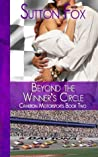 Beyond the Winner's Circle by Sutton Fox