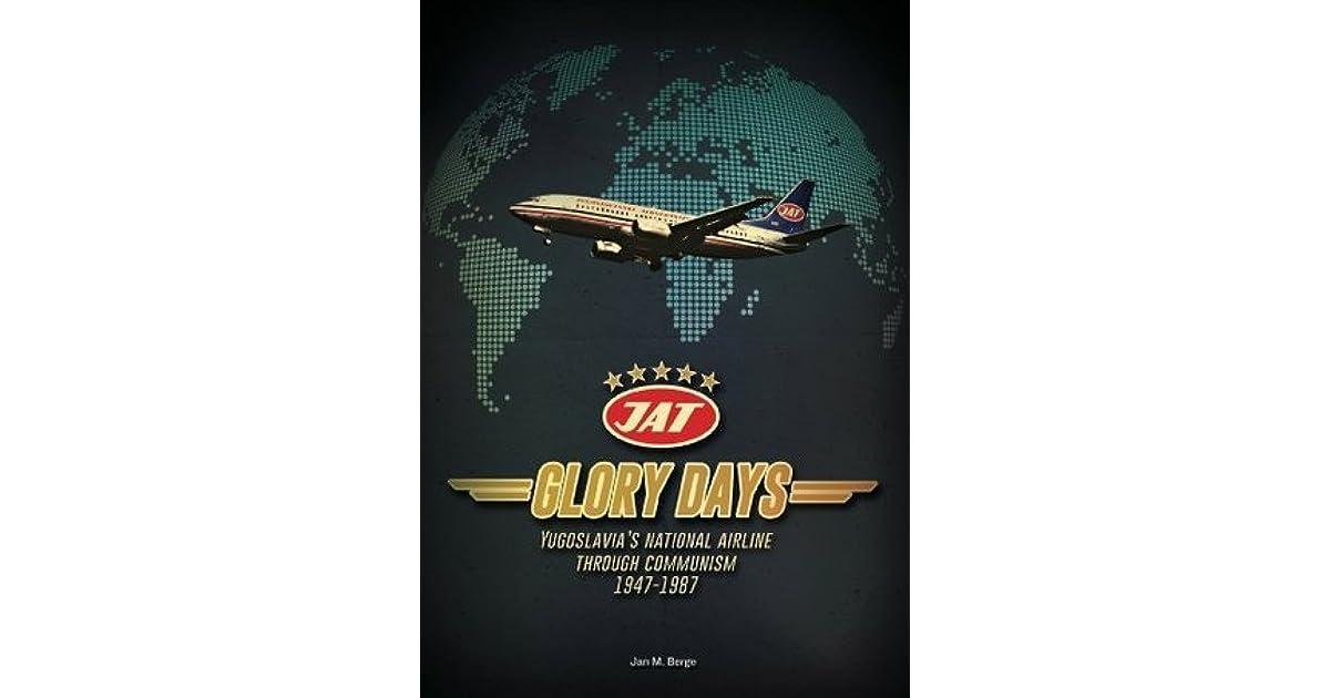 Glory Days: Yugoslavias National Airline Through Communism
