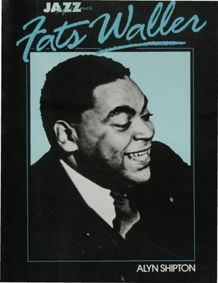 Fats Waller: His Life and Times (Jazz life & times)