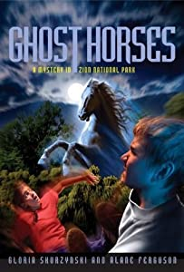 Mysteries In Our National Parks: Ghost Horses: A Mystery in Zion National Park