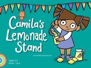 Camila's Lemonade Stand (MyCareerLauncher Pre-K Career Guides)