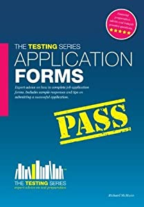 How To Pass Application Forms: Includes Sample Responses (Testing series)