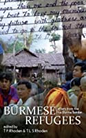 Burmese Refugees, Letters from the Thai-Burma Border