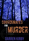 Coordinates For Murder (Geocache Series Book #1)