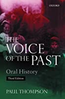 The Voice of the Past:Oral History