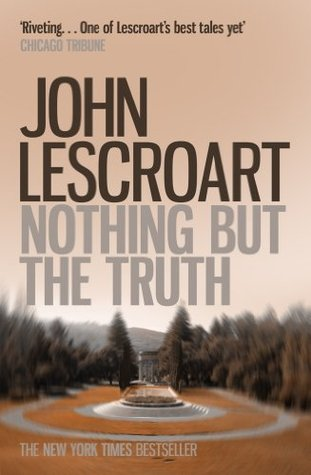 Image result for nothing but the truth john lescroart