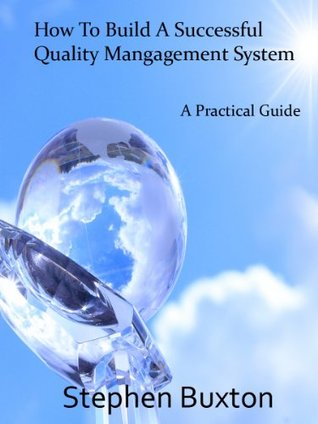 How to Build a Successful Quality Management System