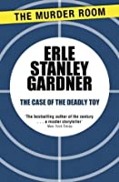 The Case of the Deadly Toy (Perry Mason)
