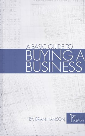 A Basic Guide to Buying a Business