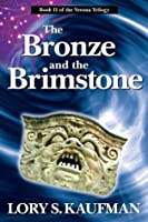 The Bronze and the Brimstone (The Verona Trilogy)