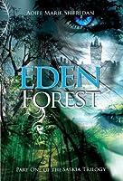 Eden Forest (Saskia Trilogy, #1)