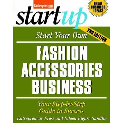 Start your own fashion accessories business 78