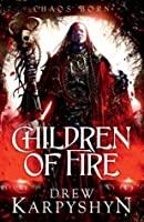 Children of Fire: Children of Fire (Children of Fire 1)