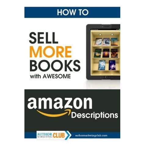 how to sell more books with awesome amazon descriptions by jim f kukral reviews discussion. Black Bedroom Furniture Sets. Home Design Ideas