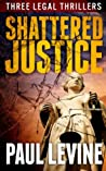 SHATTERED JUSTICE: Solomon vs. Lord, To Speak for the Dead, and Illegal
