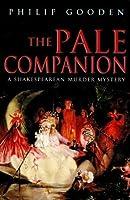 The Pale Companion: (Shakespearean Murder, #3)